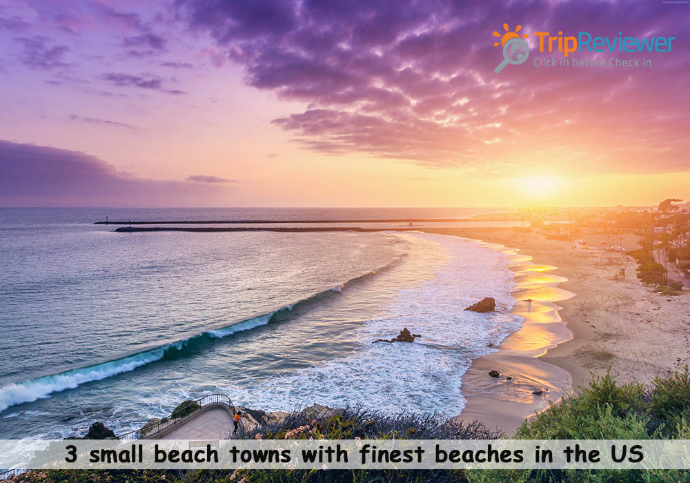 3 small beach towns with finest beaches in the US