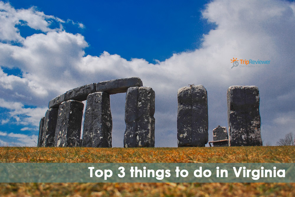 Top 3 things to do in Virginia