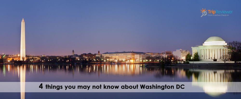 4-things-you-may-not-know-about-washington-dc
