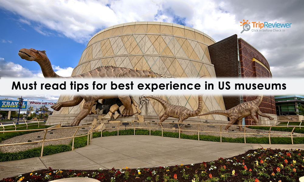 must-read-tips-for-best-experience-in-us-museums